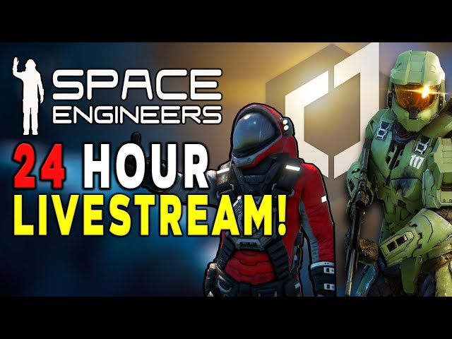 24HR Charity Gaming Livestream - Space Engineers Multiplayer! | Captain Jack