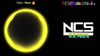 Clarx - Bones NCS Color Circles NCS Remix