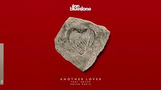 ilan Bluestone feat. Koven - Another Lover (Koven Remix)