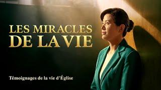 Témoignage chrétien 2020 « Les miracles de la vie »