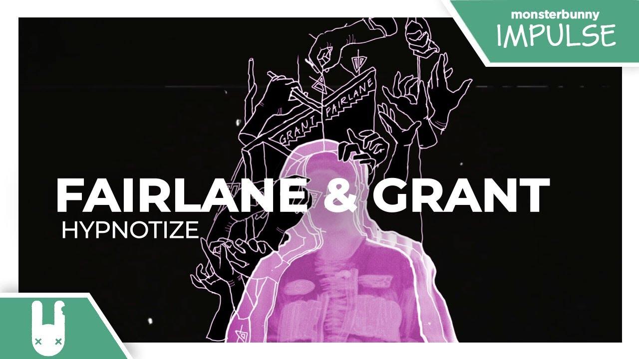 Fairlane & Grant - Hypnotize [Monstercat Remake]