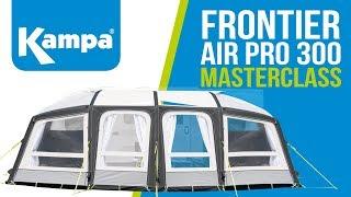 Kampa | Frontier AIR Pro | Setup & Takedown Masterclass 2018