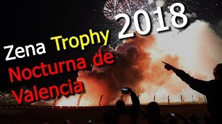 Download Zena Trophy 2018 | NOCTURNA DE VALENCIA | Eskalation! - BEST Sound