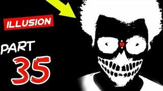 कमजोर दिल वाले इस वीडियो को न देखे   scary illusion  Illusion Part 35   historical hindi