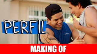 Vídeo - Perfil – Making Of