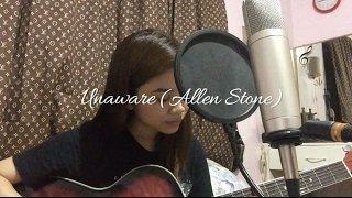 Unaware Allen Stone Cover Ruth Anna