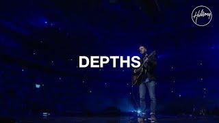 Depths - Hillsong Worship