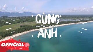 Download CÙNG ANH - Ngọc Dolil X NIB Remix (OFFICIAL LYRIC VIDEO) 💘 (Follow kênh mới @HHD Remix & @HHD Music)