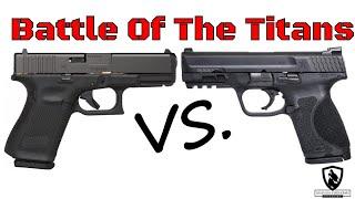 Glock 19 Gen 5 Vs. M&P9 M2.0 Compact   Battle Of The Titans