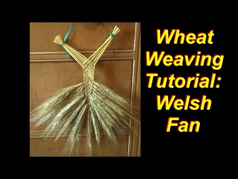 Wheat Weaving Tutorial: