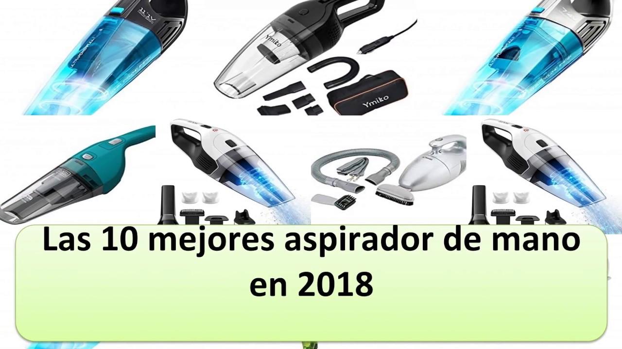 29ad98de5 Las 10 mejores aspirador de mano en 2018 - YouTube
