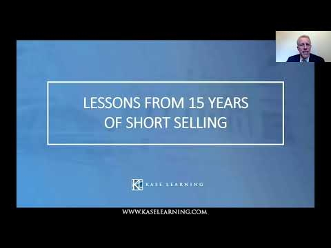 Lessons from 15 Years of Short Selling by Whitney Tilson and Glenn Tongue, Kase Learning