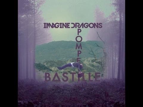 Imagine Dragons Vs. Bastille - Pompeii is Radioactive