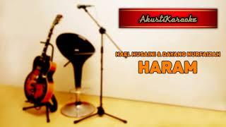 Hael Hussaini & Dayang Nurfaizah - Haram ( Karaoke Versi Akustik )