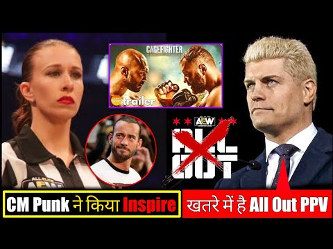 AEW All Out in Danger😯||CM Punk Inspired AEW staff😃||Jon Moxley movie released🤩||AEW Updates.