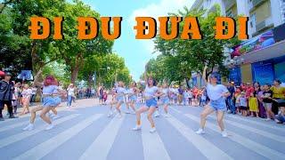 [DANCING IN PUBLIC - QUẨY PHỐ ĐI BỘ] BÍCH PHƯƠNG - Đi Đu Đưa Đi Dance Choreography @ FGDance Vietnam