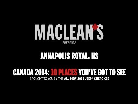 Annapolis Royal, NS presented by Maclean's