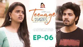 Teenage Diaries - Episode 06 || Web Series || CAPDT
