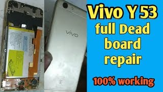 Vivo Y53 Dead Boot Repair