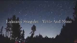 Download lagu Laksana Surgaku - Dudy Oris (Lirik)
