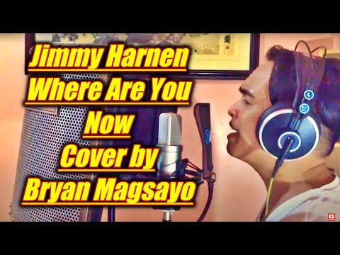 Jimmy Harnen - Where Are You Now Cover by Bryan Magsayo