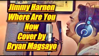 Jimmy Harnen - Where Are You Now Cover by Bryan