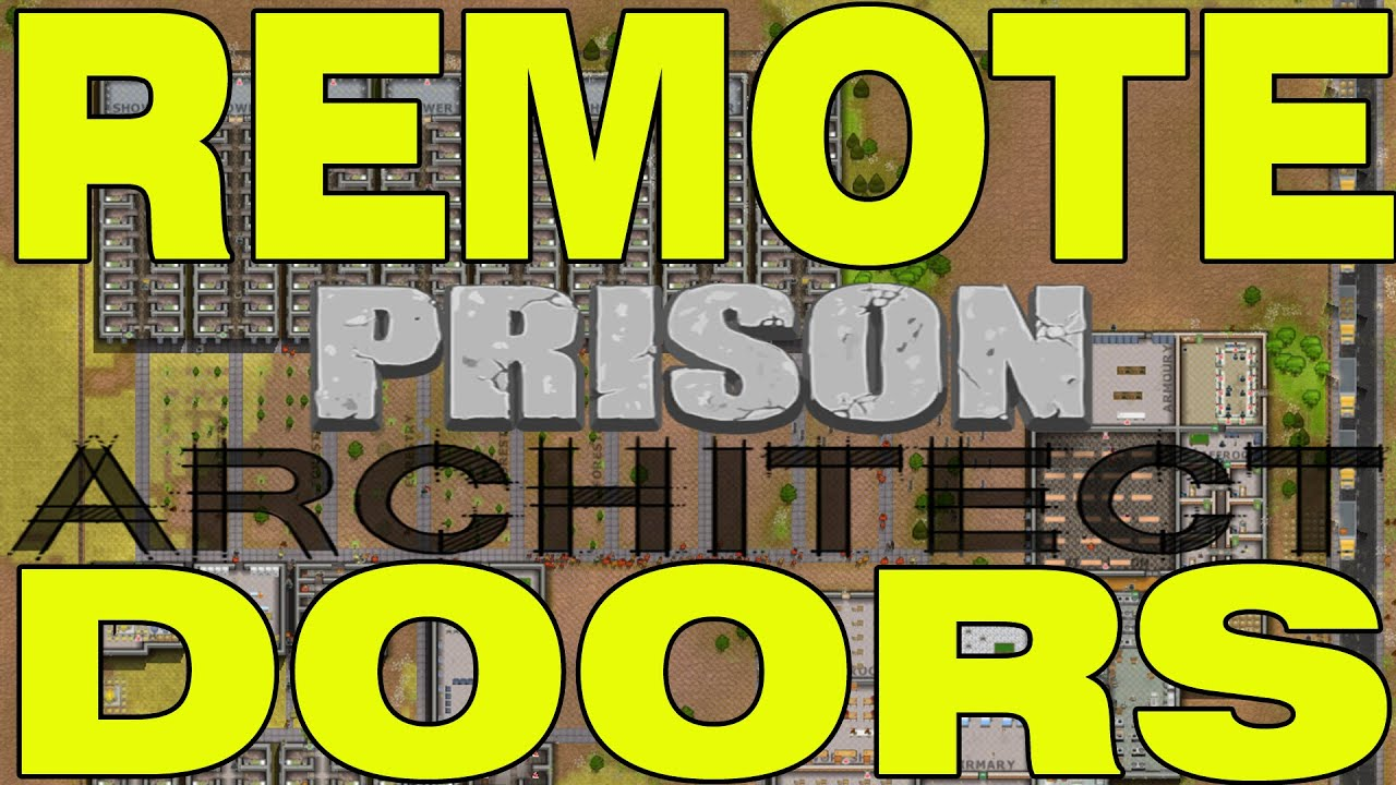 & Prison Architect - How To Setup Remote Doors - YouTube