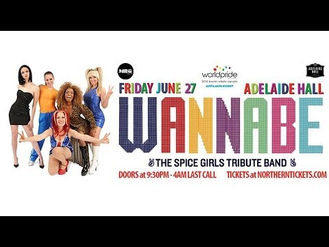 WANNABE: The Spice Girls Tribute Band plays at World Pride 2014!