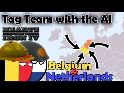 HOI4 | A I TAG TEAM | Belgium and The Netherlands