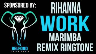 Enjoy marimba remix of work (by rihanna). download now! ________________________________________________ this ringtone: https://apple.co/2s03rxv dow...