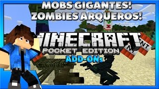 ZOMBIES ARQUEROS | MOBS GIGANTES! | ADD-ONs | MINECRAFT PE 0.16.0 OFICIAL!