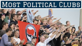 7 Most Political Football Clubs - Part Two