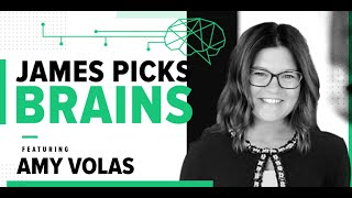 James Picks Brains: Being A StartUp CEO With Amy Volas
