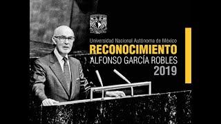 CEREMONIA DE ENTREGA DEL RECONOCIMIENTO ALFONSO GARCÍA ROBLES 2019