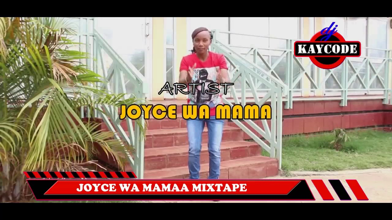 Download ((MUGITHI 2019 MIX)) 🔥BEST OF JOYCE WA MAMAA SONGS LATEST MIX - DJ KAYCODE (WENDO NI URIRU)