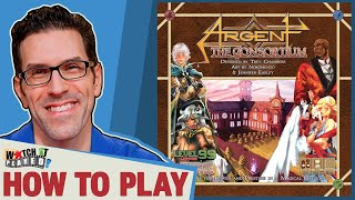 Argent: The Consortium - How To Play