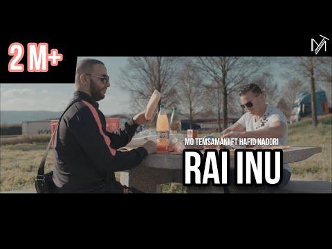 MO TEMSAMANI - RAI INU FT. HAFID NADORI [Exclusive Music Video]