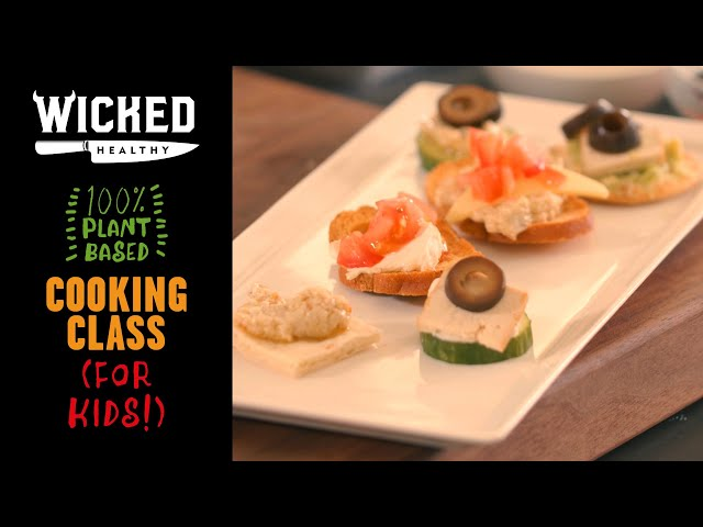 Ch.5 - Vegan Appetizers for Kids | Plant-Based Cooking Class | Wicked Healthy Kids