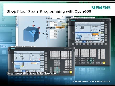 Siemens Shop Floor 5 axis Programming with Cycle800 in Sinumerik Operate 840D Sl & 828D Sl