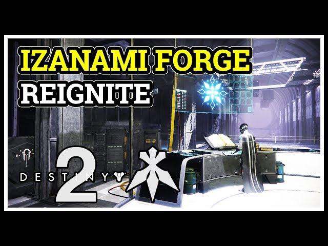 Reignite the Izanami Forge Destiny 2