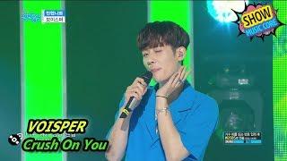 [HOT] VOISPER - Crush On You, 보이스퍼 - 반했나봐 Show Music core 20170722