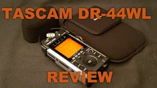 Tascam DR-44WL Review