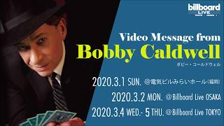 Bobby Caldwell Video Message for Japan Tour 2020 thumbnail