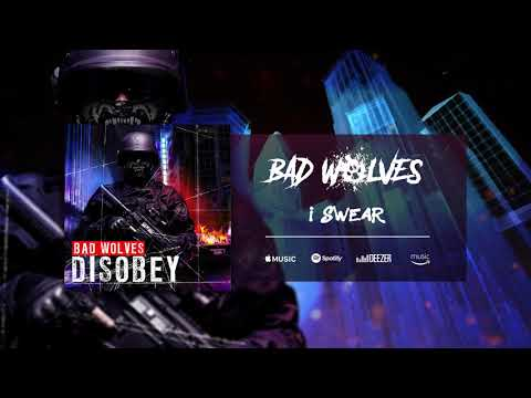 Bad Wolves - I Swear (Official Audio)