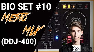 Bio Set #10 - Mesto mix (DDJ-400)