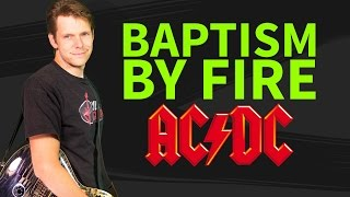 How to play Baptism By Fire on Guitar - AC/DC Guitar Lesson