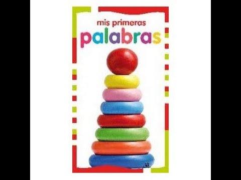 MIS PRIMERAS PALABRAS NIÑOS Y BEBES 2 - YouTube