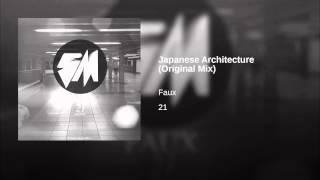 Japanese Architecture (Original Mix)