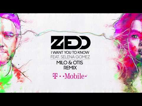 Zedd - I Want You to Know (feat. Selena Gomez) [Milo & Otis Remix]