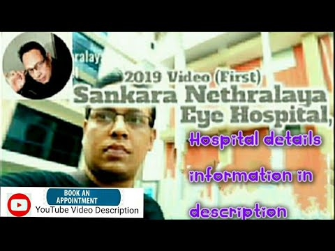 """2019""sankara-nethralaya-eye-hospital-in-college-road,chennai,tamil-nadu,india(video-first)."